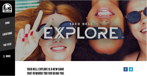 Taco Bell is targeting younger consumers with a new mobile game, Explore, that encourages people to live the brand slogan 'Live Mas' on social media.