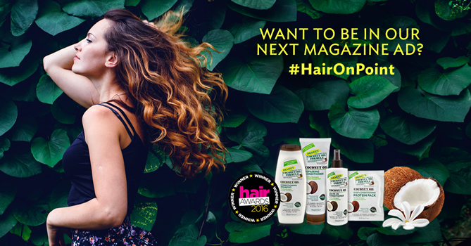 Palmer's Coconut Oil Formula Hair Care range is running an integrated campaign offering fans the chance to star as a model in its next magazine advert.