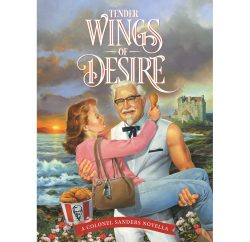 To celebrate Mother's Day in the US, KFC is giving away a free romance novella, 'Tender Wings of Desire', featuring founder (and now brand character) Colonel Harland Sanders as the love interest.