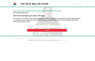 Cybersecurity firm Kaspersky Lab is running an experiential pop-up shop, The Data Dollar Store, at London's Old Street Station on September 6th and 7th, in an attempt to highlight the fact that people do not understand just how valuable their personal data can be to big brands and criminals.